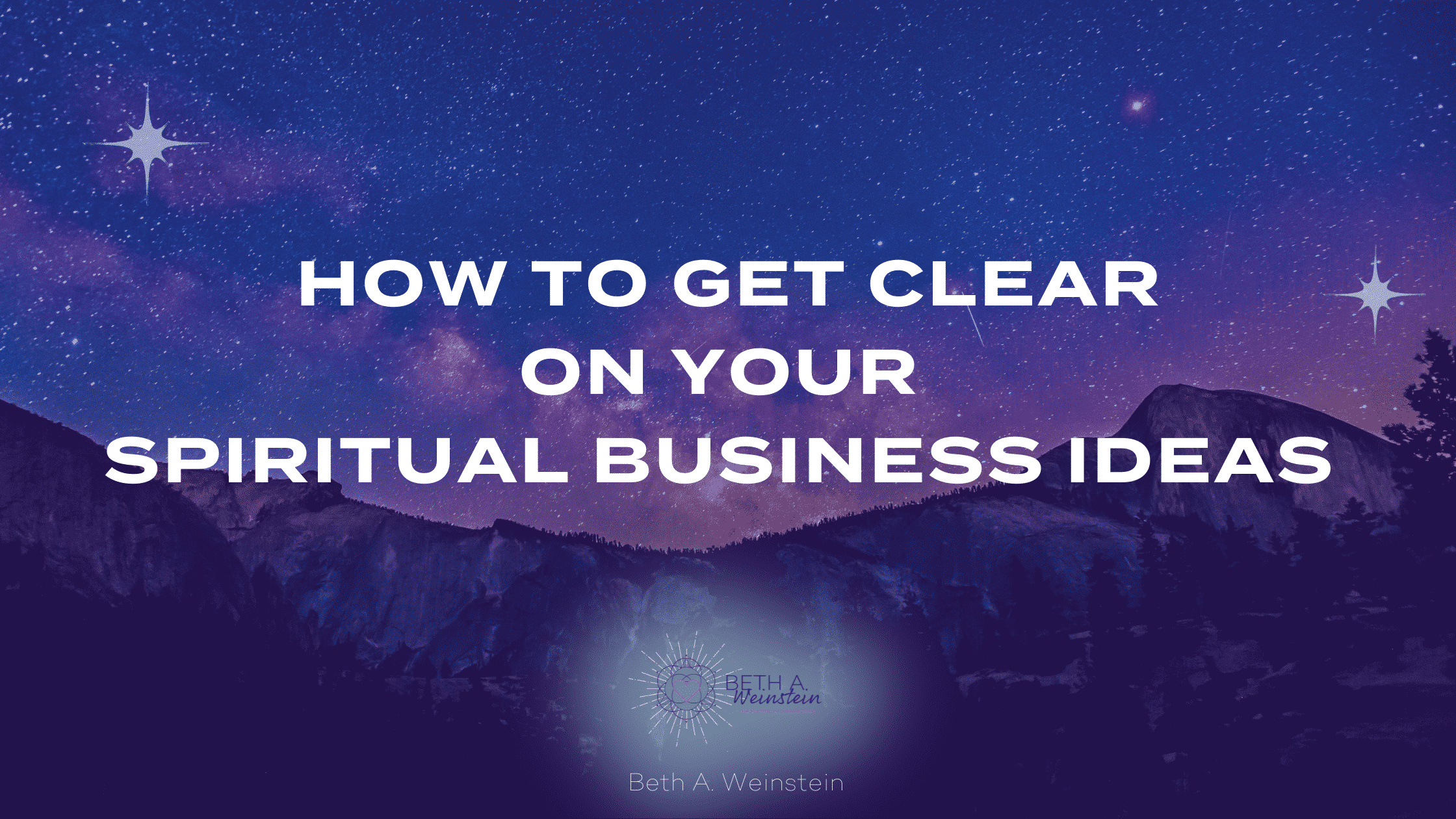 How To Get Clear on Your Spiritual Business Ideas