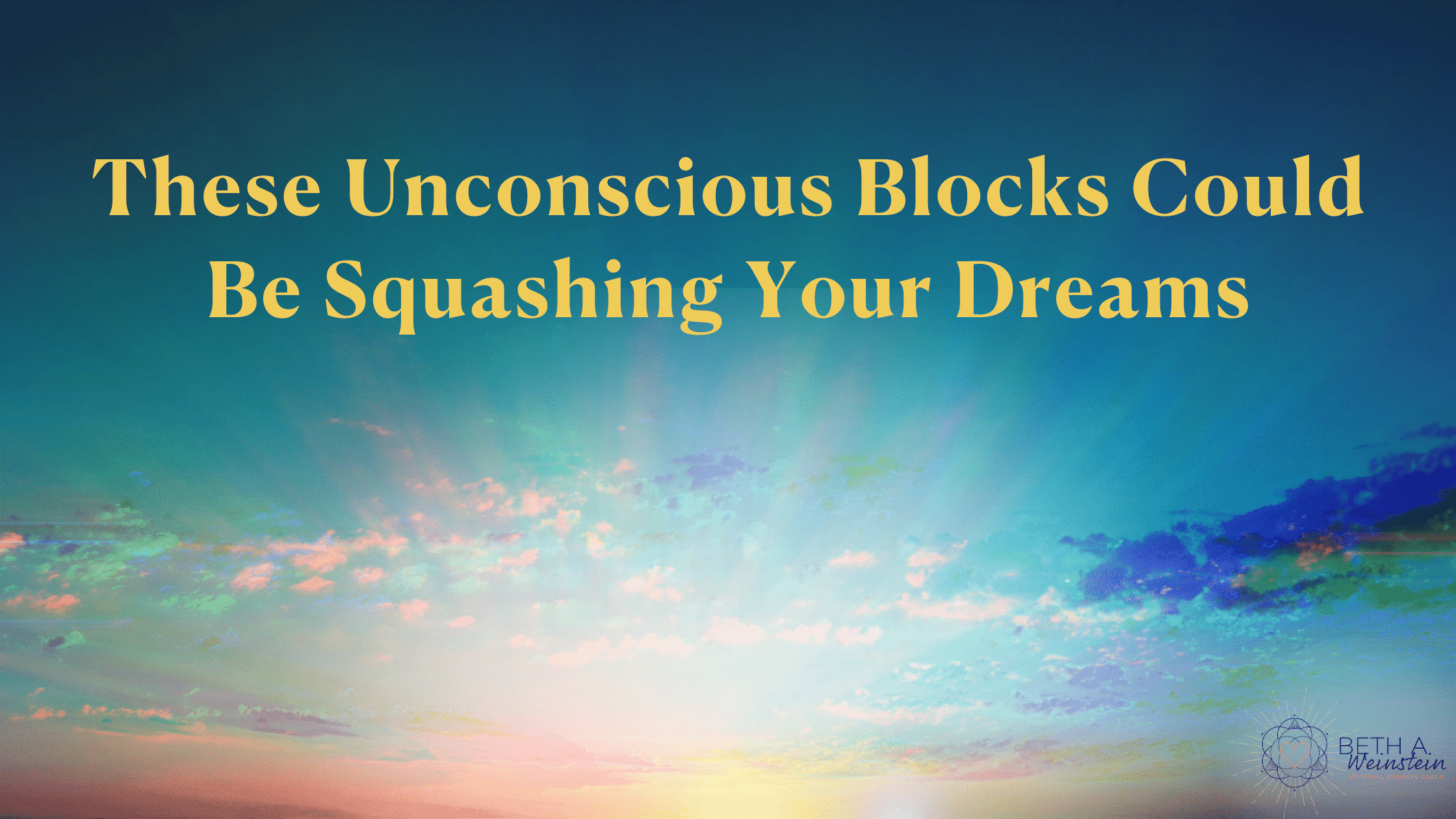 The Unconscious Blocks That Are Squashing Your Dreams