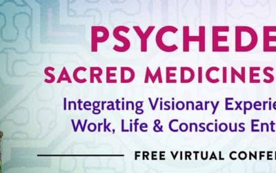 Psychedelics, Sacred Medicines & Purpose Virtual Conference