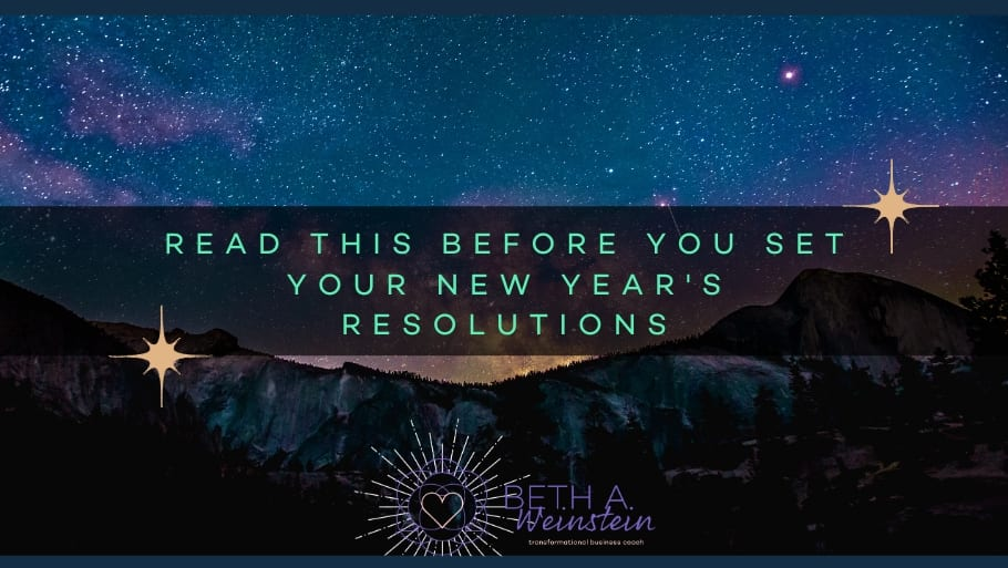 Read this before you set your New Year's Resolutions