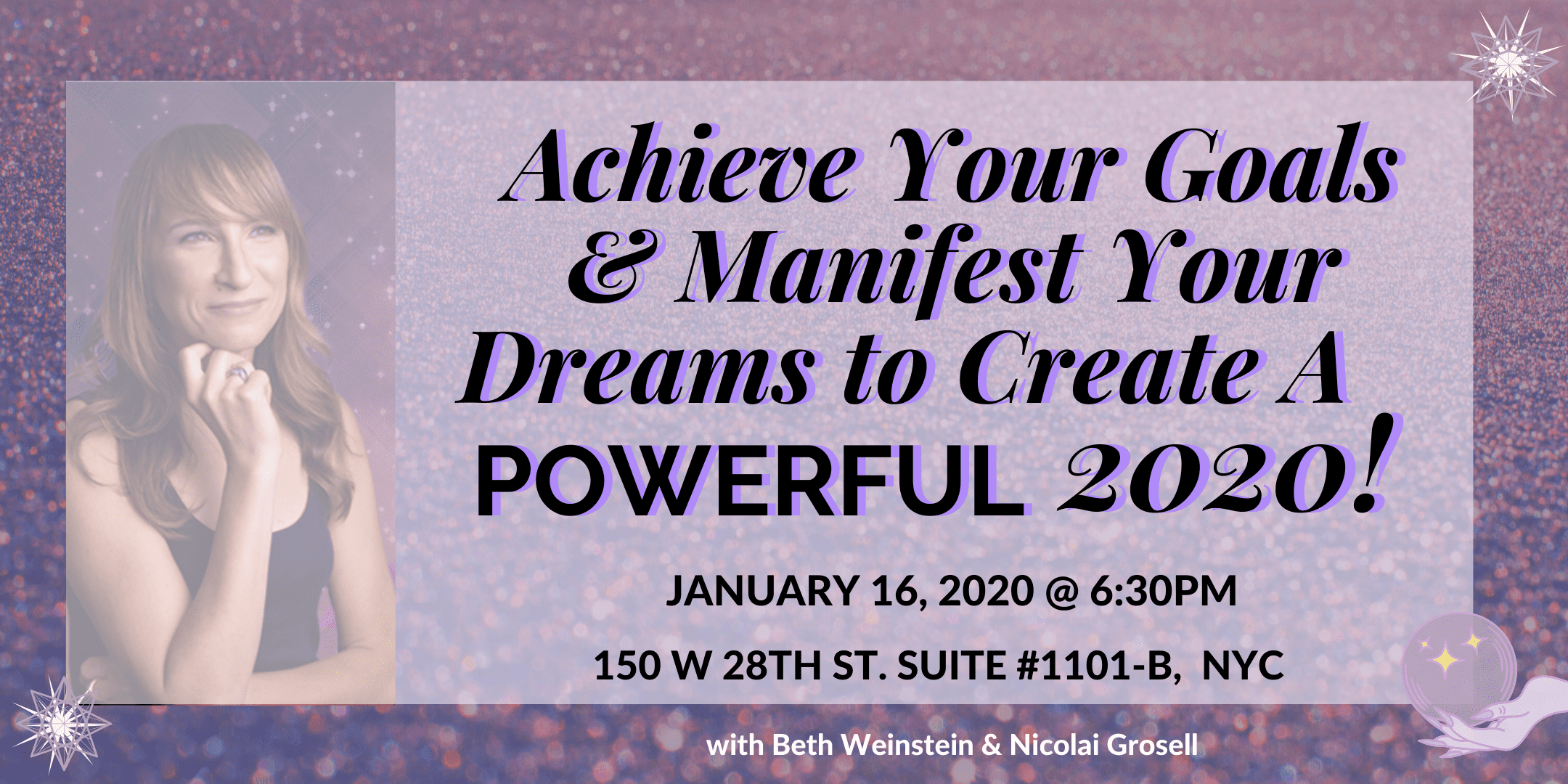 Live Interactive Workshop Using Practical Woo To Achieve Your Goals Manifest Your Dreams Create A Powerful 2020 Beth A Weinstein Business Coach For Spiritual Entrepreneurs
