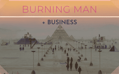 Burning Man + Business