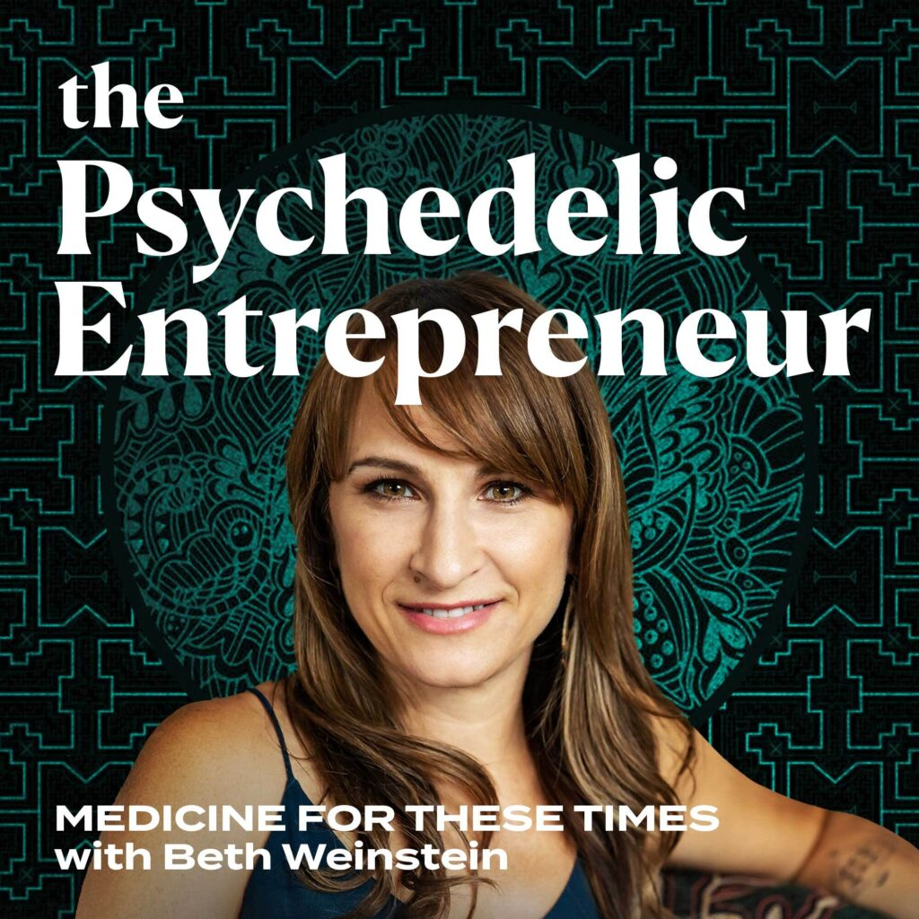 The Psychedelic Entrepreneur Podcast