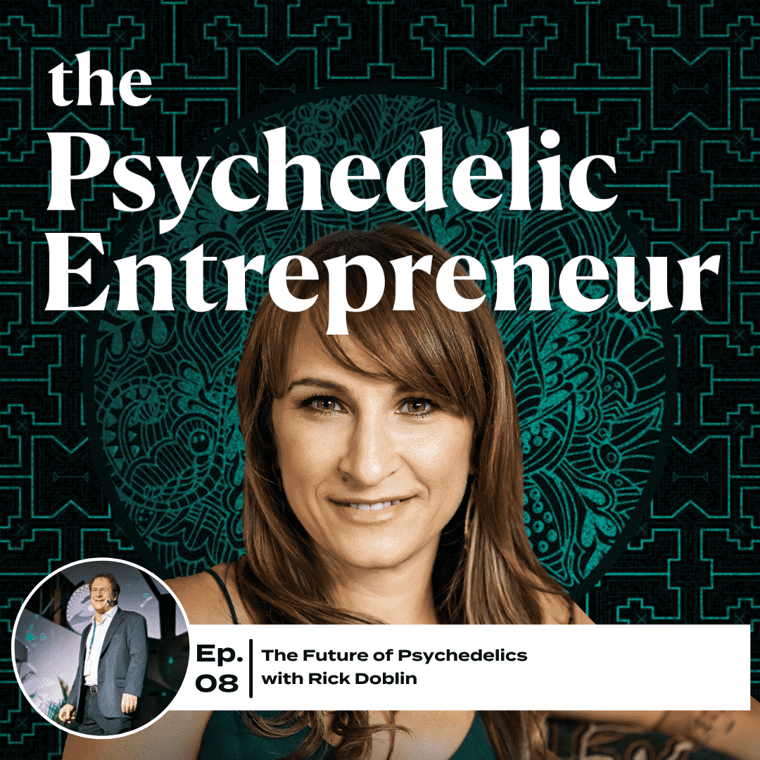 Rick Doblin: The Future of Psychedelics