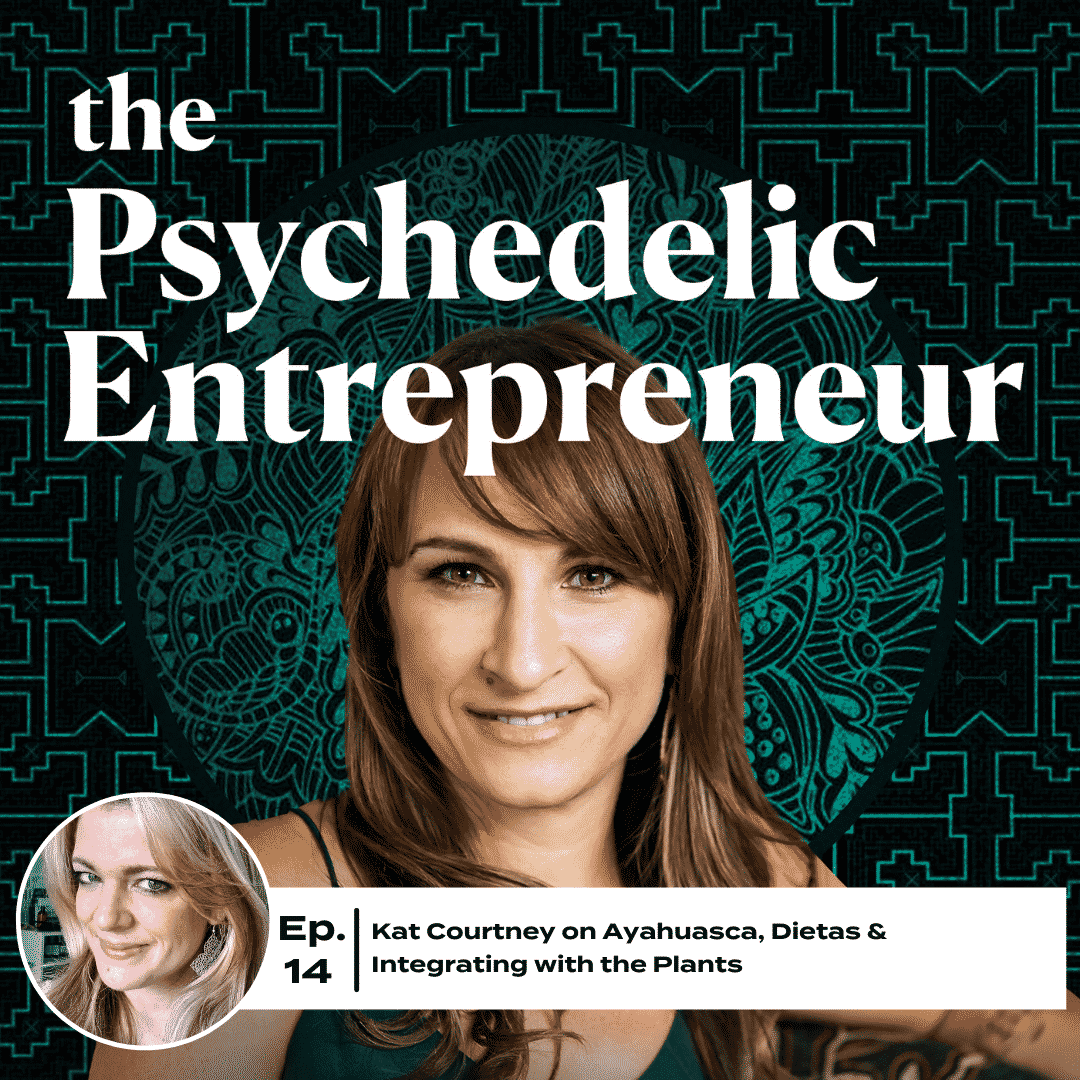 Kat Courtney: Ayahuasca, Dietas & Integrating with the Plants