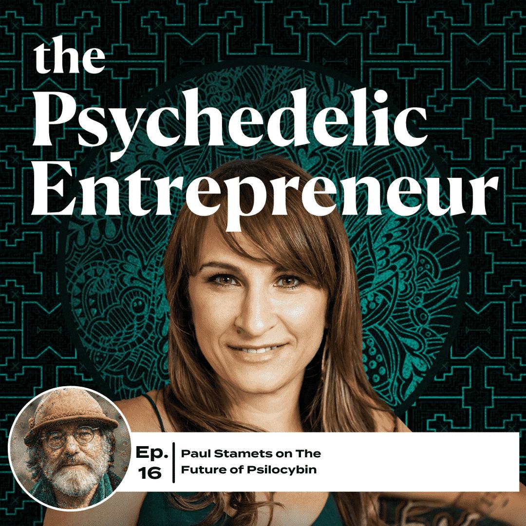 Paul Stamets: The Future of Psilocybin